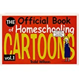 The Official Book of Homeschooling Cartoons Vol.1 (Volume 1)
