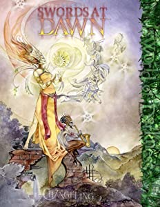 Changeling Swords at Dawn (Changeling: The Lost) by Ethan Skemp