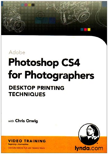 Photoshop CS4 For Photographers: Desktop Printing