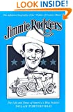 Jimmie Rodgers: The Life and Times of America's Blue Yodeler