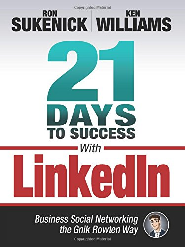 21-Days-to-Success-with-LinkedIn-Business-Social-Networking-the-Gnik-Rowten-Way