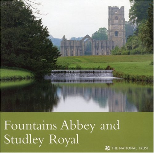 Fountains Abbey and Studley Royal (National Trust Guidebook)