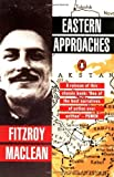 By Fitzroy Hew Maclean Eastern Approaches (New Ed) [Paperback]