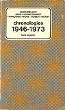 Chronologies 1946-1973 par Bonnet (II)