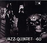 JAZZ QUINTET '60