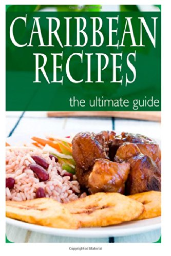 Caribbean Recipes – The Ultimate Guide image