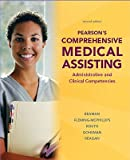 Pearsons Comprehensive Medical Assisting: Administrative and Clinical Competencies [With CDROM] [PEARSONS COMPREHENSIVE ME-W/CD] [Hardcover]