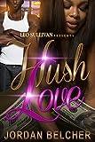 Hush Love