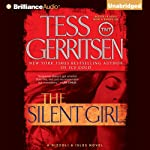 The Silent Girl: A Rizzoli and Isles Novel (       UNABRIDGED) by Tess Gerritsen Narrated by Tanya Eby