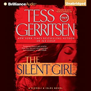 The Silent Girl: A Rizzoli and Isles Novel | [Tess Gerritsen]