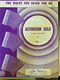 img - for The Waltz You Saved For Me, Accordion Solo Arranged By Hugo Frey book / textbook / text book