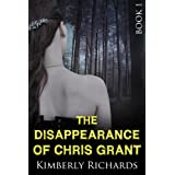The Disappearance of Chris Grant (Chris Grant Story - Book 1)