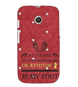 EPICCASE Got Problem With my Attitude Mobile Back Case Cover For Moto E (Designer Case)