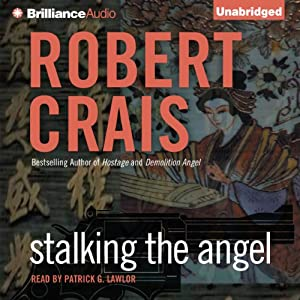 Stalking the Angel: Elvis Cole - Joe Pike, Book 2 | [Robert Crais]