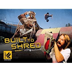 Built To Shred Season 4
