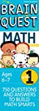 Brain QuestMath Basics Grade 1: 750 Questions & and Answers to Build Math Smarts, Ages 6-7