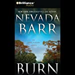 Burn: An Anna Pigeon Mystery (       ABRIDGED) by Nevada Barr Narrated by Joyce Bean