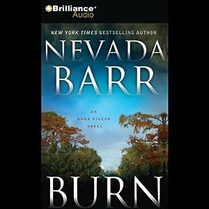 Burn: An Anna Pigeon Mystery Audiobook