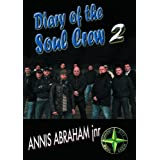 The Diary Of The Soul Crew 2by Annis Abraham Jnr