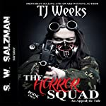 The Horror Squad, Book 2 | TJ Weeks