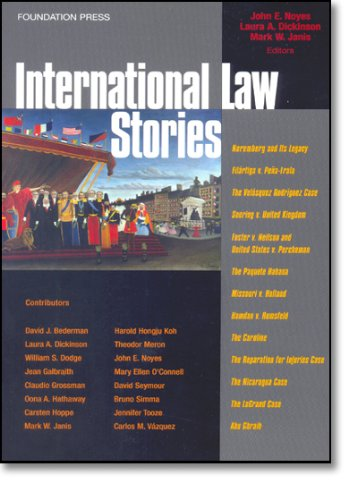 Noyes, Janis and Dickinson's International Law Stories...