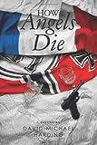 David-Michael Harding How Angels Die