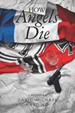 How Angels Die (Volume 1)