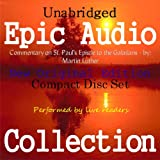 img - for Commentary on St. Paul's Epistle to the Galatians [Epic Audio Collection] book / textbook / text book