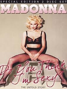 Madonna -Do You Think I'M Sexy? [2 DVD] [2010]