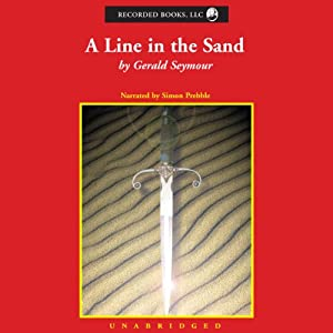 A Line in the Sand   [Gerald Seymour]