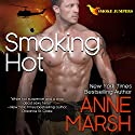Smoking Hot Audiobook by Anne Marsh Narrated by Noah Michael Levine
