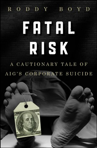 fatal-risk-a-cautionary-tale-of-aigs-corporate-suicide
