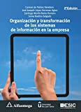 img - for Organizaci n y transformaci n de los sistemas de informaci n en la empresa 2a ed. (Spanish Edition) book / textbook / text book