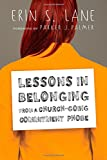 img - for Lessons in Belonging from a Church-Going Commitment Phobe book / textbook / text book