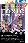 Toxic Psychiatry: Why Therapy, Empath...