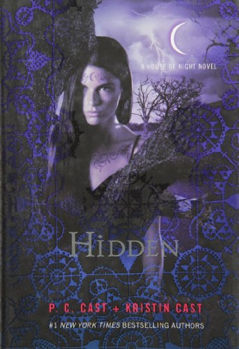 Hidden (House of Night #10) by P.C. Cast and Kristin Cast