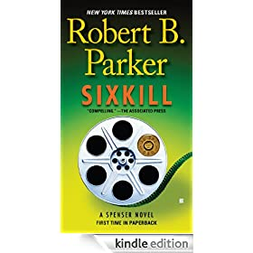 Sixkill: Spenser Series, Book 40 (Spenser Mystery)