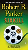 Sixkill (Spenser Book 39)