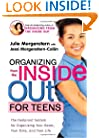 Organizing from the Inside Out for Teenagers: The Foolproof System for Organizing Your Room, Your Time, and Your Life