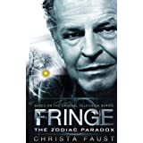 Fringe - The Zodiac paradox (book 1)by Christa Faust