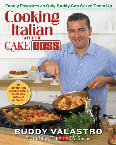 Buddy Valastro - Cooking Italian with the Cake Boss