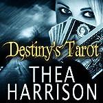 Destiny's Tarot: An Elder Races Collection, #4.5 | Thea Harrison