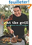 Emeril at the Grill: A Cookbook for A...