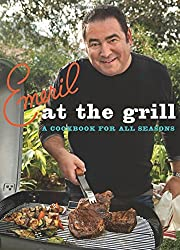 Emeril at the G'rill: A Cookbook for All Seasons