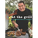 Emeril at the G'rill: A Cookbook for All Seasons ~ Emeril Lagasse