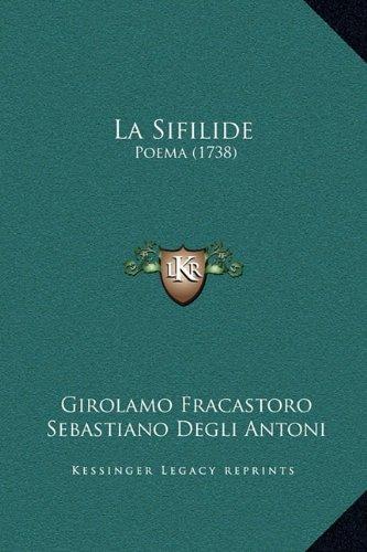 La Sifilide: Poema (1738)