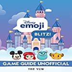 Disney Emoji Blitz: Game Guide Unofficial | The Yuw
