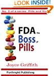 FDA the Boss of Pills (Pills and You...