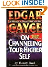 Edgar Cayce on Channeling Your Higher Self (Studies in Surface Science and Catalysis)