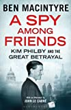 eBooks - A Spy Among Friends: Kim Philby and the Great Betrayal